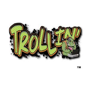 Trollin' 1