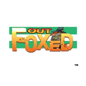 Out Foxed 1