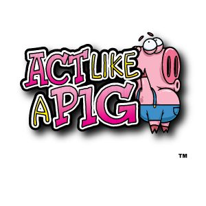 Act Like A Pig 1